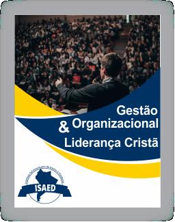 Gestão Organizacional e Liderança Cristã Capa 256 1