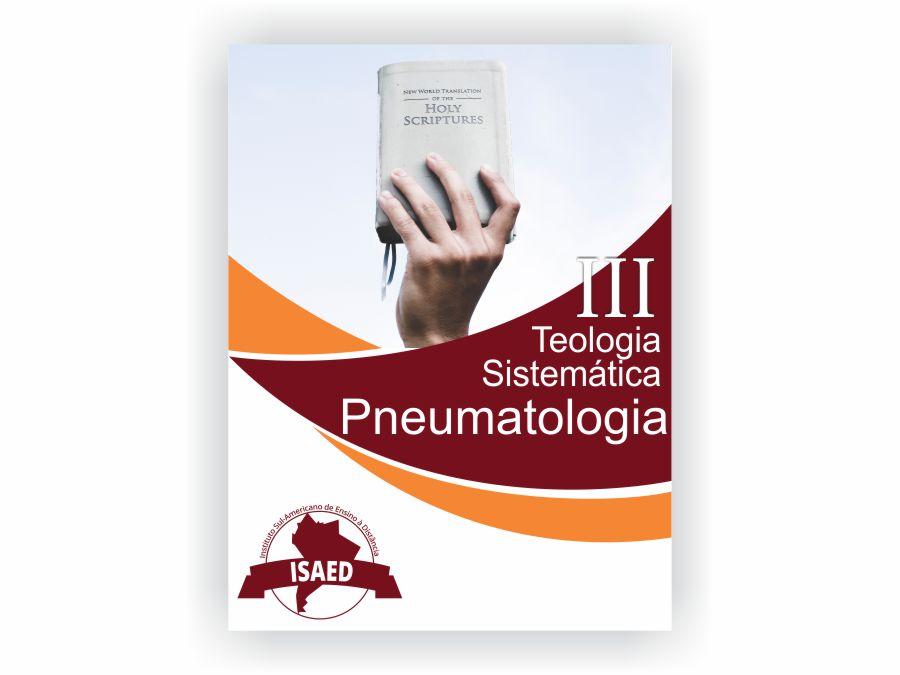 Curso de Teologia Sistemática III Pneumatologia 1 - Isaed