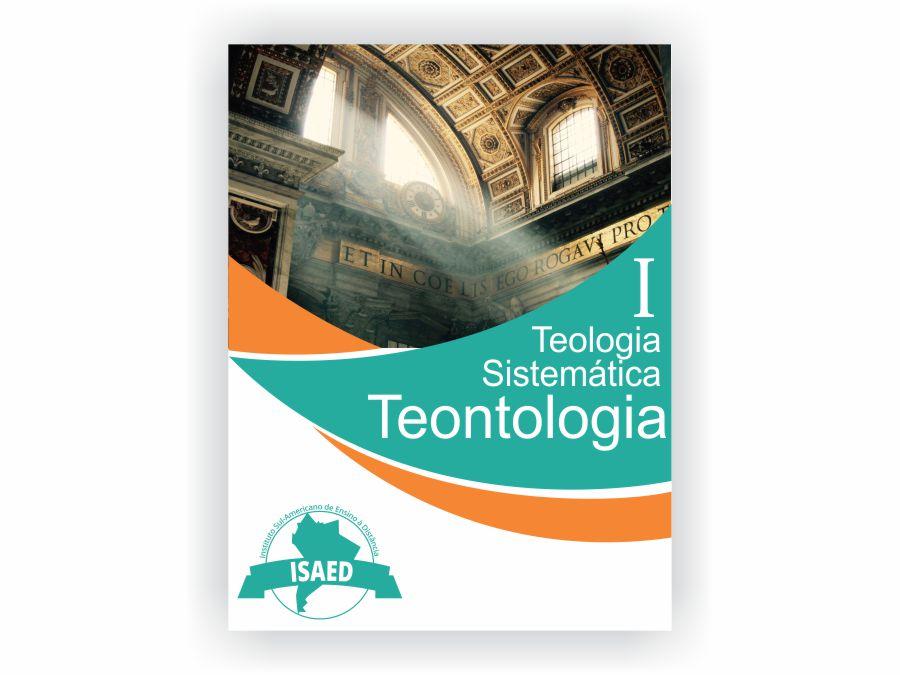 Curso de Teologia Sistemática I Teontologia 1- Isaed