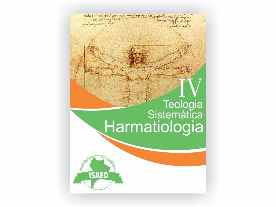 Curso de Teologia Sistematica VI Harmatiologia 1 - Isaed